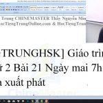 Ngữ pháp tiếng Trung HSK 1 bài 7 học tiếng Trung thầy Vũ tphcm