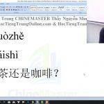 Ngữ pháp tiếng Trung HSK 1 bài 8 học tiếng Trung thầy Vũ tphcm